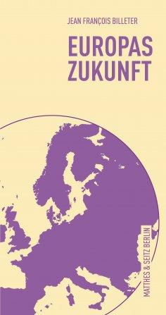 ebook: Europas Zukunft