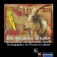 eBook: DIE GOLDENE FEDER