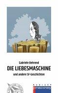 ebook: DIE LIEBESMASCHINE