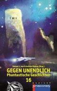 eBook: GEGEN UNENDLICH 16