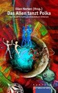 eBook: Das Alien tanzt Polka