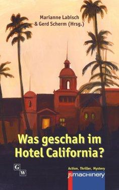eBook: Was geschah im Hotel California?