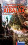 eBook: Im Schatten von Xibalba