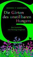 ebook: Die Gärten des unstillbaren Hungers