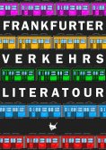 eBook: Frankfurter Verkehrsliteratour
