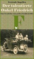 ebook: Der talentierte Onkel Friedrich