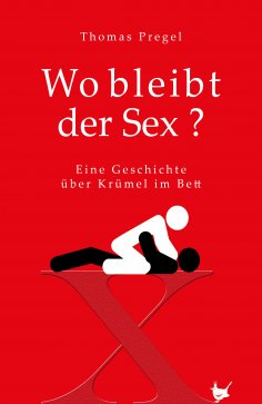 eBook: Wo bleibt der Sex?