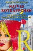 eBook: Naives Rotkäppchen