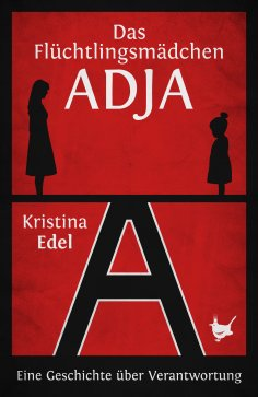 eBook: Das Flüchtlingsmädchen Adja