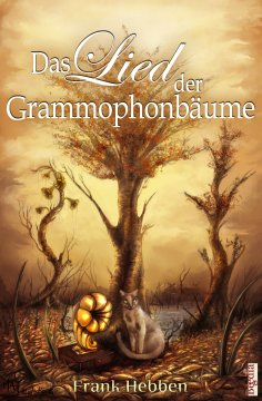 ebook: Das Lied der Grammophonbäume