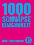 eBook: 1000 Schnäpse Einsamkeit