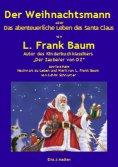 eBook: Der Weihnachtsmann oder Das abenteuerliche Leben des Santa Claus