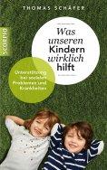 eBook: Was unseren Kindern wirklich hilft