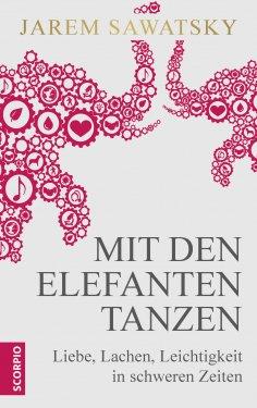 eBook: Mit den Elefanten tanzen