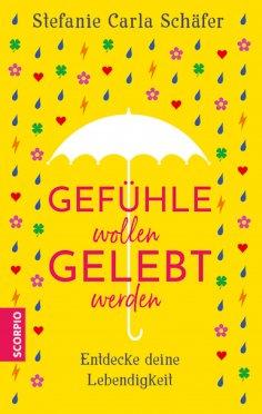 eBook: Gefühle wollen gelebt werden