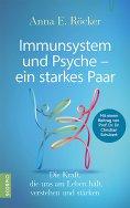 eBook: Immunsystem und Psyche – ein starkes Paar