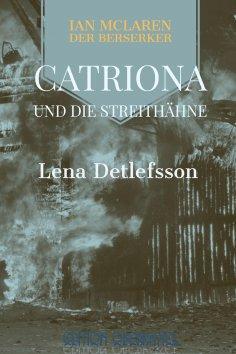 ebook: Catriona und die Streithähne