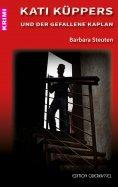 eBook: Kati Küppers und der gefallene Kaplan
