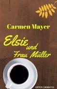 eBook: Elsie und Frau Müller