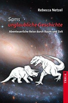 eBook: Sams unglaubliche Geschichte