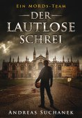 eBook: Ein MORDs-Team - Band 1: Der lautlose Schrei (All-Age Krimi)