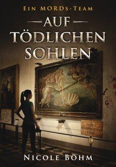 ebook: Ein MORDs-Team - Band 2: Auf tödlichen Sohlen (All-Age Krimi)