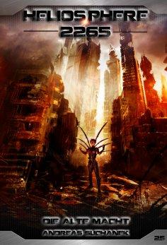 eBook: Heliosphere 2265 - Band 25: Die alte Macht (Science Fiction)