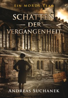 ebook: Ein MORDs-Team - Band 5: Schatten der Vergangenheit (All-Age Krimi)