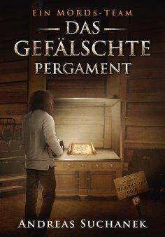 eBook: Ein MORDs-Team - Band 6: Das gefälschte Pergament (All-Age Krimi)
