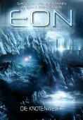 ebook: Eon - Das letzte Zeitalter, Band 5: Die Knotenwelt (Science Fiction)