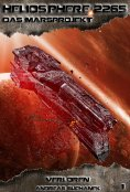 eBook: Heliosphere 2265 - Das Marsprojekt 1: Verloren (Science Fiction)