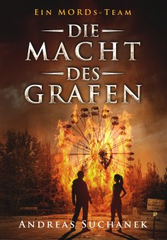 eBook: Ein MORDs-Team - Band 9: Die Macht des Grafen (All-Age Krimi)