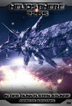 eBook: Heliosphere 2265 - Band 32: In der dunkelsten Stunde (Science Fiction)
