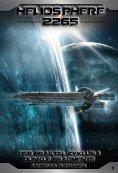 eBook: Heliosphere 2265 - Der Fraktal-Zyklus 1 - Dunkle Fragmente (Bände 1-4)
