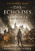 eBook: Ein MORDs-Team - Band 12: Das Echo des Schreis (All-Age Krimi)