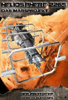 ebook: Heliosphere 2265 - Das Marsprojekt 5: Der Prototyp (Science Fiction)