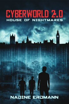 ebook: CyberWorld 2.0: House of Nightmares
