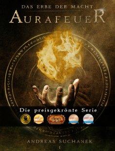 eBook: Das Erbe der Macht - Band 1: Aurafeuer (Urban Fantasy)