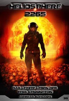 eBook: Heliosphere 2265 - Band 38: Das letzte Leben der Tess Kensington (Science Fiction)