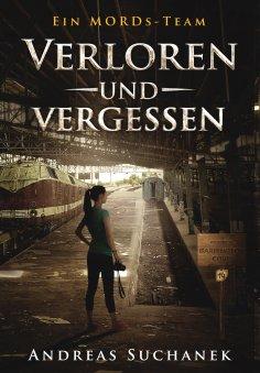 eBook: Ein MORDs-Team - Band 14: Verloren und Vergessen (All-Age Krimi)