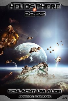 ebook: Heliosphere 2265 - Band 40: Schlacht um Alzir (Science Fiction)