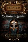 eBook: Frost & Payne - Band 3: Die Bibliothek des Apothekers