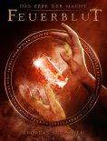 eBook: Das Erbe der Macht - Band 4: Feuerblut (Urban Fantasy)