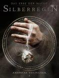 eBook: Das Erbe der Macht - Band 5: Silberregen