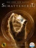 eBook: Das Erbe der Macht - Band 6: Schattenfrau