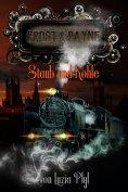 ebook: Frost & Payne - Band 4: Staub und Kohle (Steampunk)