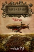 ebook: Frost & Payne - Band 7: Pinkerton (Steampunk)