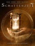 eBook: Das Erbe der Macht - Band 7: Schattenzeit