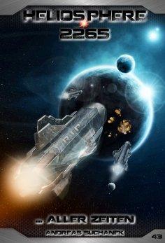 ebook: Heliosphere 2265 - Band 43: ... aller Zeiten