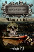 eBook: Frost & Payne - Band 9: Shakespeare im Park